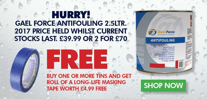 Gael Force Antifouling Deals - 2 for £70. Free roll of tape when you buy two or more tins.