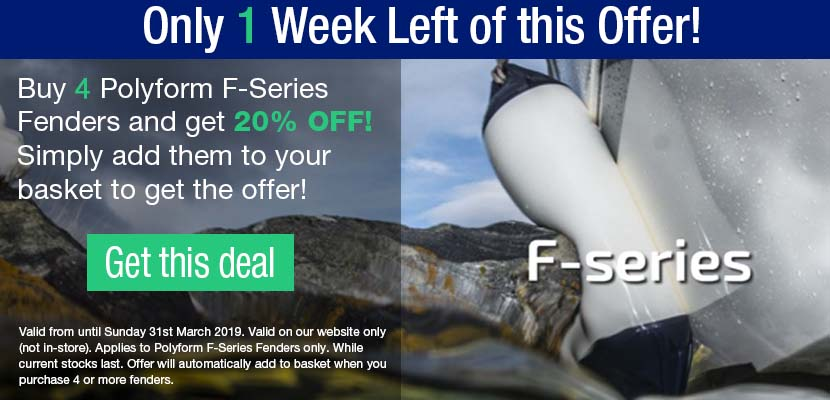 Buy 4 Polyform F-Series Fenders and get 20% off! Just add them to your basket. Offer ends 31st March 2019.