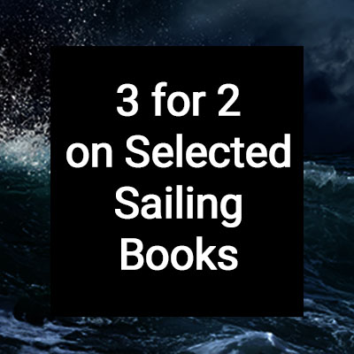 3 for 2 on Selected Sailing Books