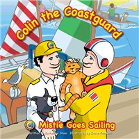 * Colin the Coastguard: Mistie Goes Sailing