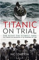 Adlard Coles Titanic on Trial by Nic Compton