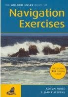 Adlard Coles Book Of Navigation Exercises