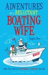 * Adventures of a Reluctant Boating Wife
